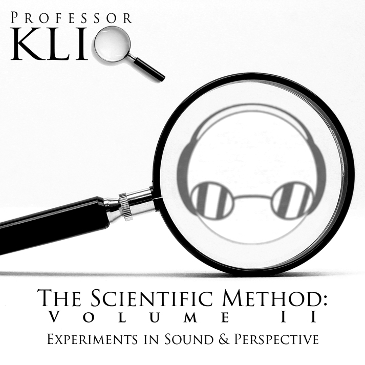 Professor Kliq – The Scientific Method, Volume II: Experiments in Sound & Perspective