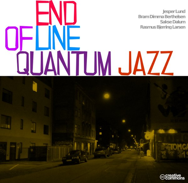 Quantum Jazz – End of Line
