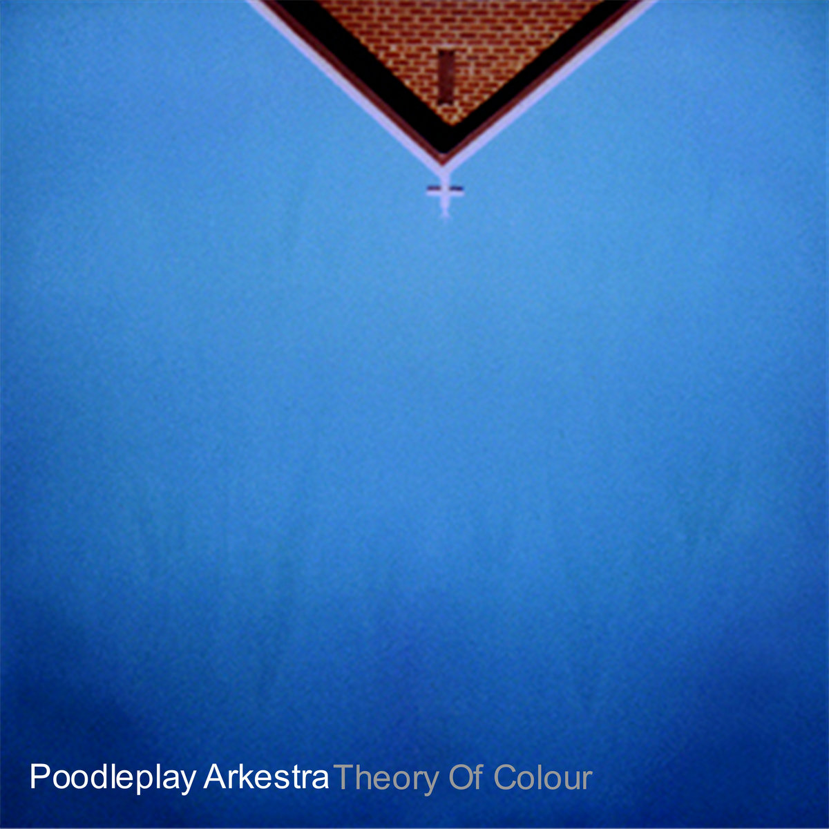 Poodleplay Arkestra – Theory of colour