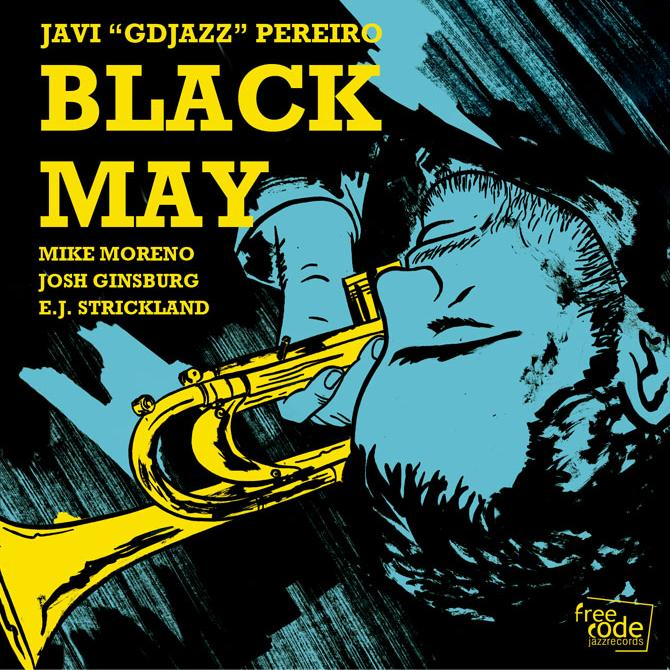 Javi « GDjazz » Pereiro – Black May