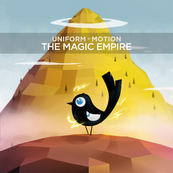 Uniform Motion – The Magic Empire