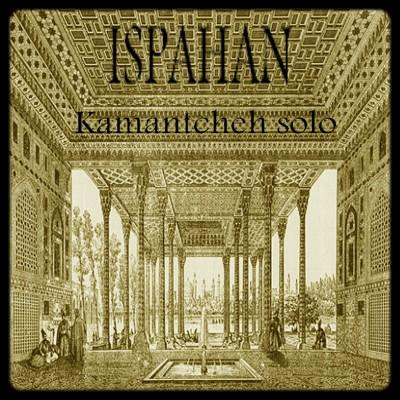 Christian «Kiane» Fromentin – Ispahan