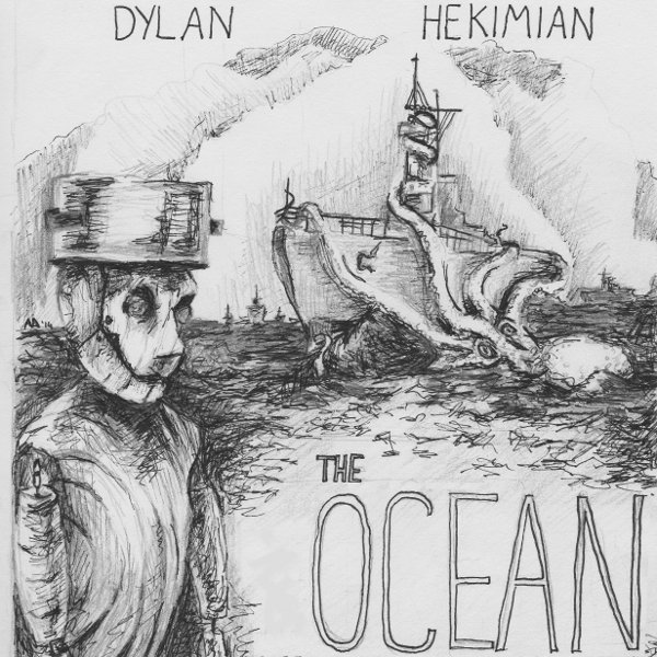 Dylan Hekimian – The Ocean Ep