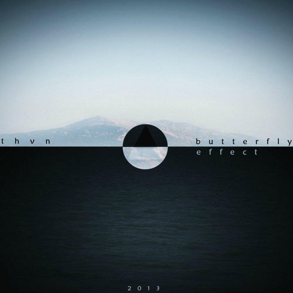 Thvn – Butterfly effect