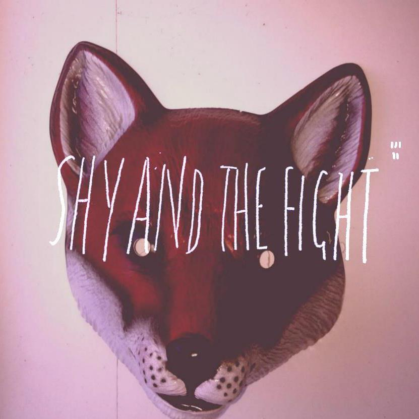 Shy and the Fight – First the Bird Fell