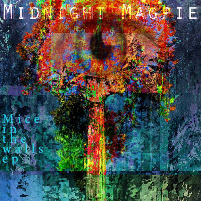 Midnight Magpie – Mice In The Walls EP