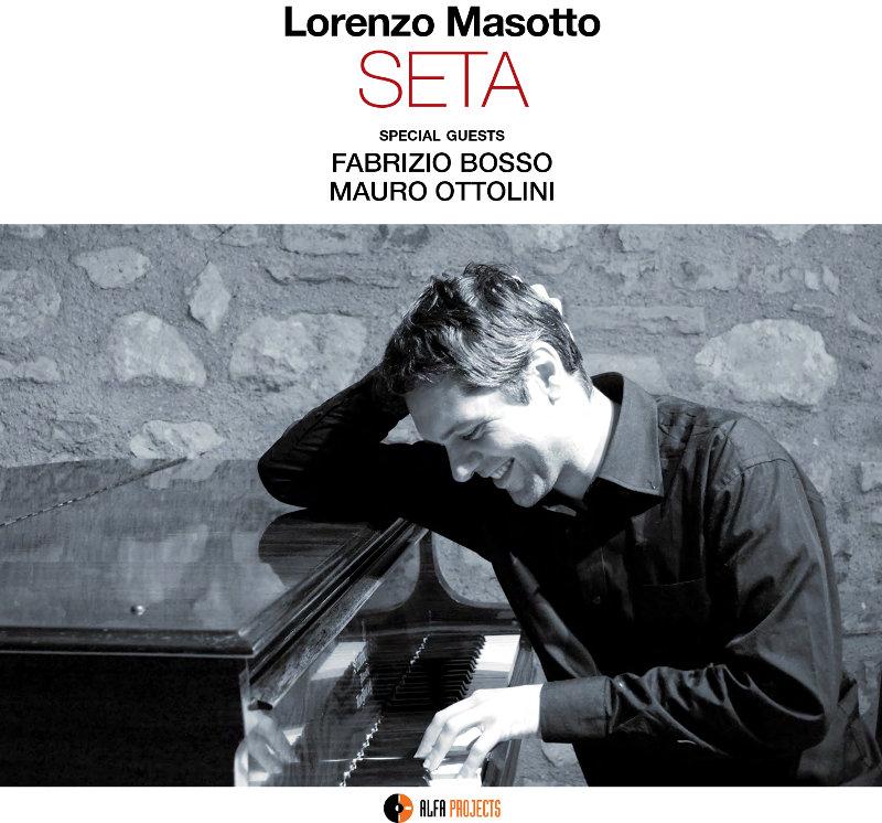 Lorenzo Masotto – Seta