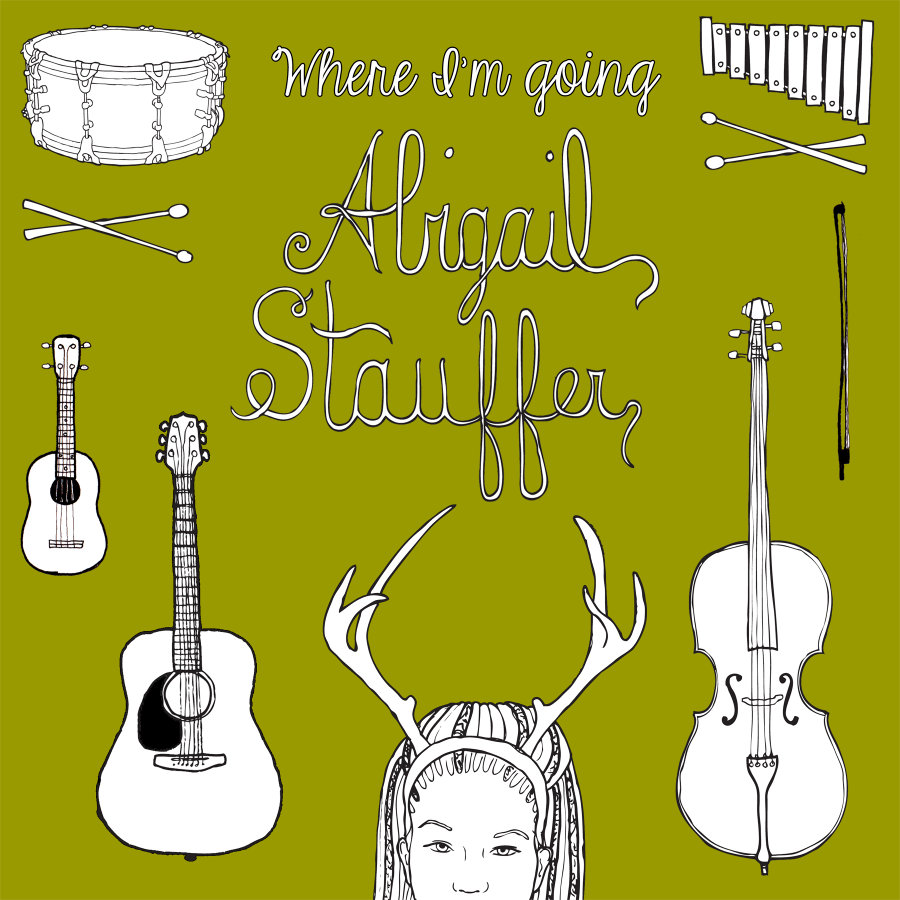 Abigail Stauffer – Where I'm Going
