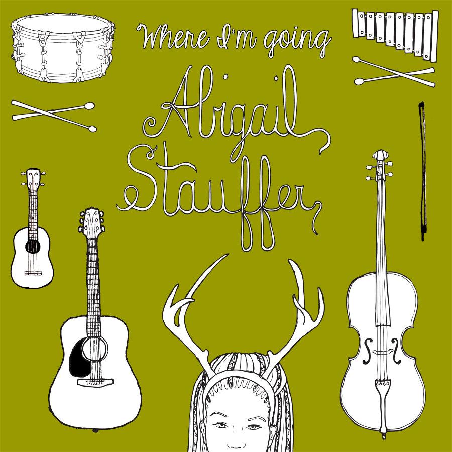 Abigail Stauffer – Where I'm Going