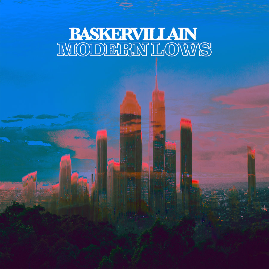 Baskervillain – Modern Lows