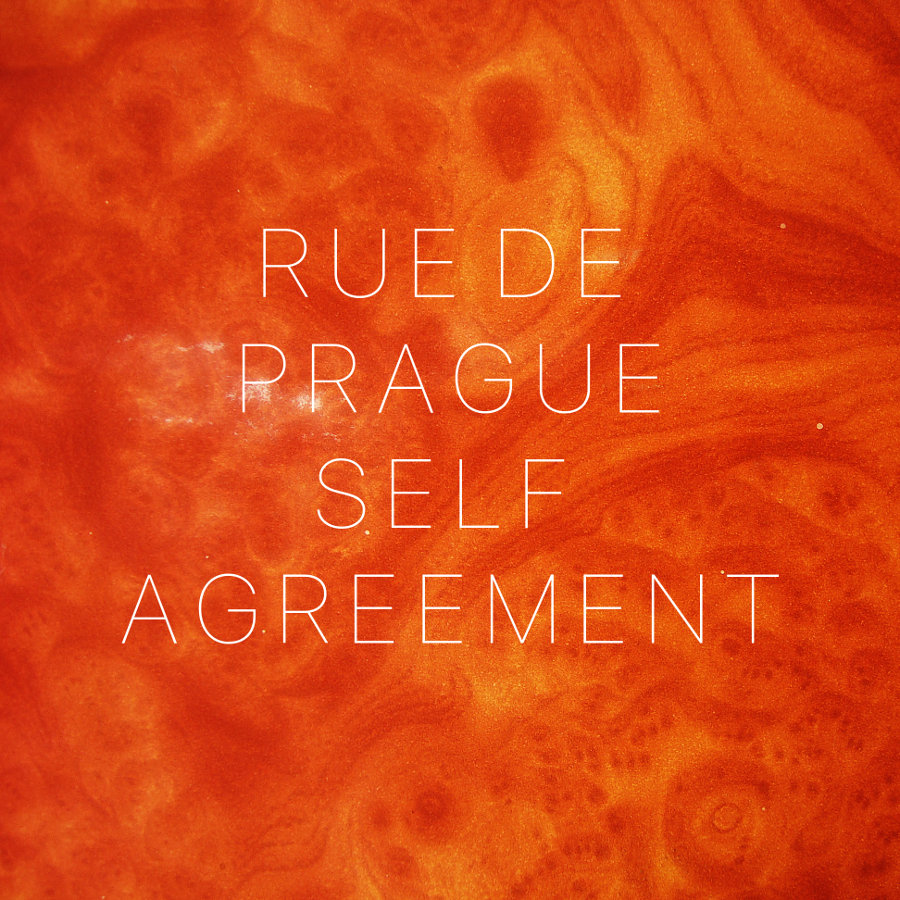 Rue de Prague – Self Agreement
