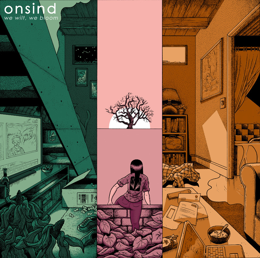 Onsind – We Wilt, We Bloom
