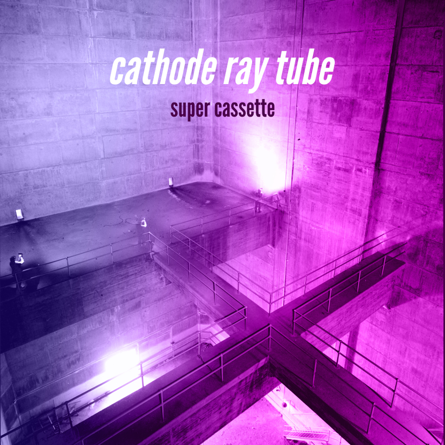 Super Cassette – Cathode Ray Tube