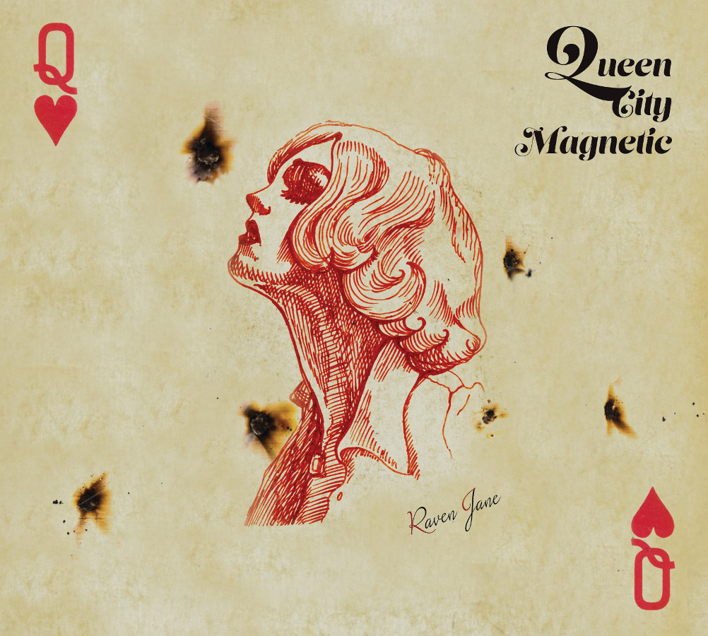 Raven Jane – Queen City Magnetic
