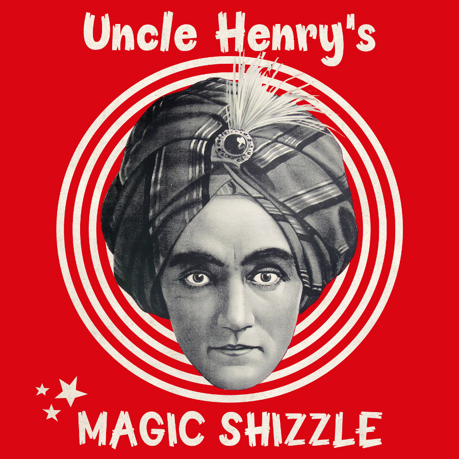 WJLP – Uncle Henry's Magic Shizzle