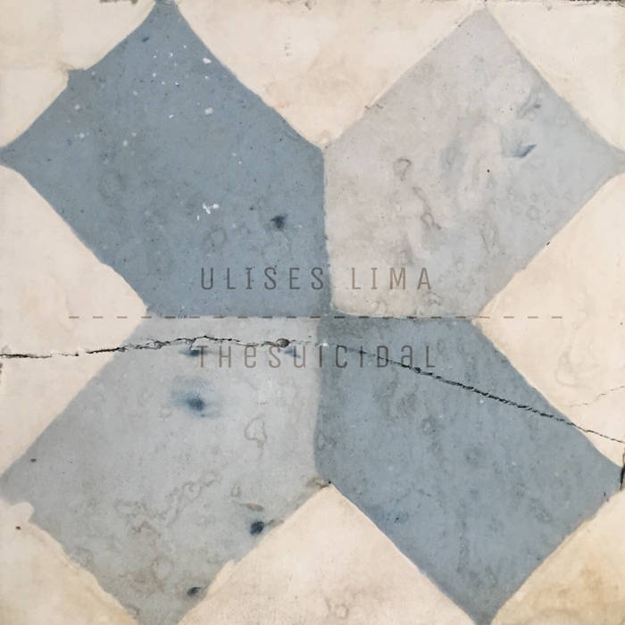 Ulises Lima – The Suicidal