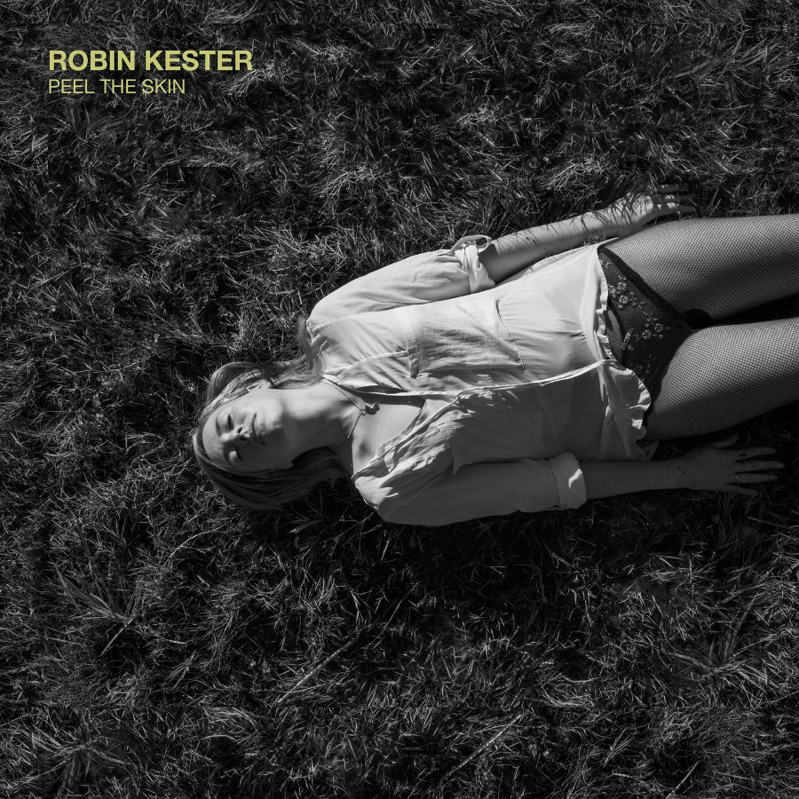 Robin Kester – Peel the Skin