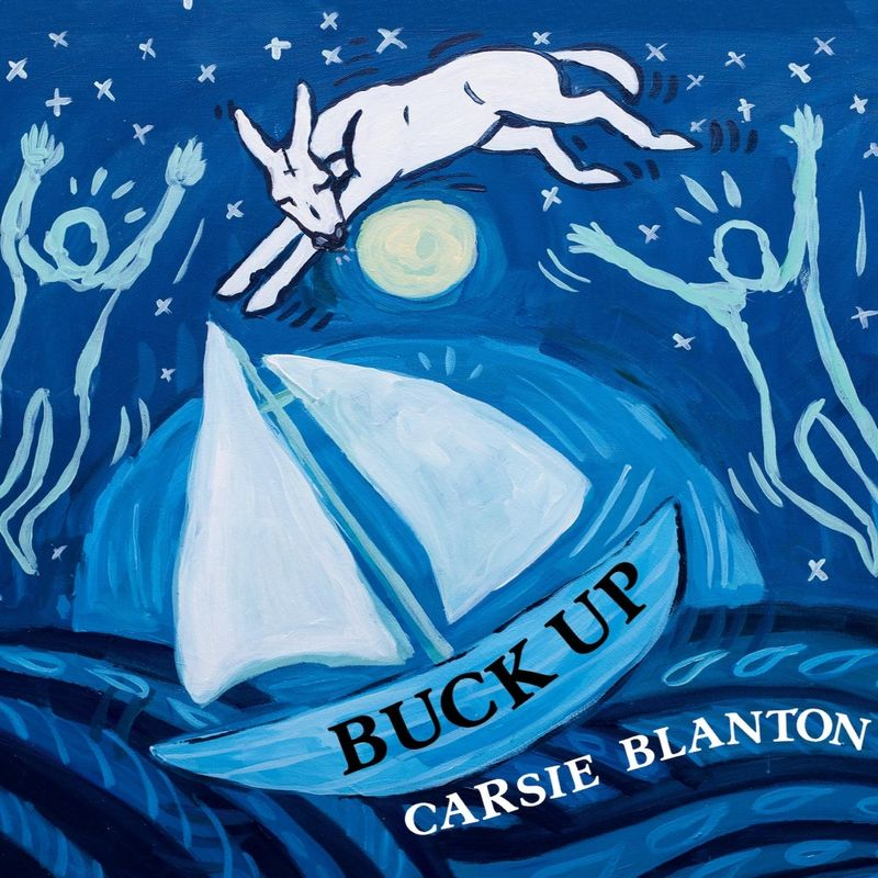 Carsie Blanton – Buck Up